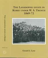 Cover of: Lansdowne Estate in Kerry under the agency of William Steuart Trench, 1849-72 | Gerard J. Lyne