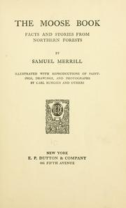 Cover of: The moose book | Merrill, Samuel