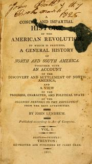 Cover of: concise and impartial history of the American revolution. | John Lendrum