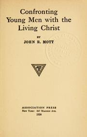 Cover of: Confronting young men with the living Christ