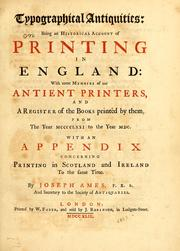 Typographical antiquities by Ames, Joseph