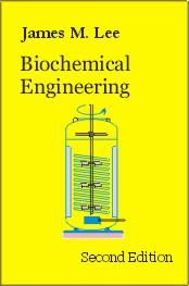 Cover of: Biochemical engineering | Lee, James M.