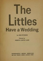 Cover of: The Littles have a wedding | John Lawrence Peterson