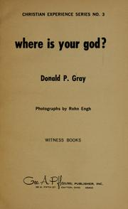 Cover of: Where is your God? | Donald P. Gray