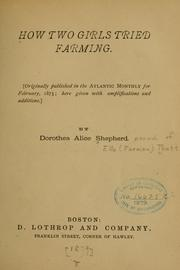 Cover of: How two girls tried farming ..
