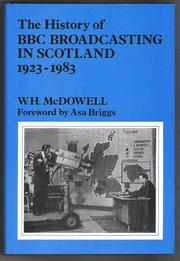 Cover of: The history of BBC broadcasting in Scotland, 1923-1983