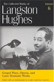 Cover of: Gospel Plays, Operas, and Later Dramatic Works (Collected Works of Langston Hughes)