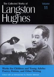 Cover of: Works for Children and Young Adults: Poetry, Fiction, and Other Writing (Collected Works of Langston Hughes, Vol 11)