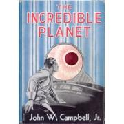 Cover of: The Incredible Planet