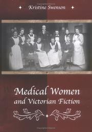 Cover of: Medical women and Victorian fiction | Kristine Swenson