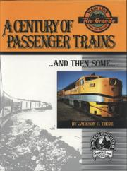 Cover of: century of passenger trains | Jackson C. Thode