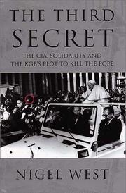 Cover of: The Third Secret: The CIA, Solidarity and the KGB's Plot to Kill the Pope
