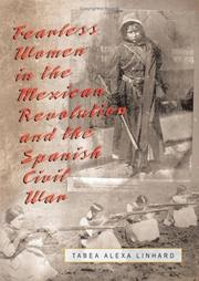 Cover of: Fearless Women in the Mexican Revolution and the Spanish Civil War | Tabea Alexa Linhard