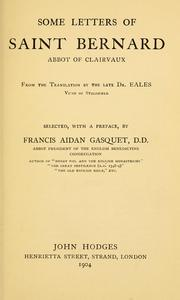 Cover of: Some letters of Saint Bernard, abbot of Clairvaux