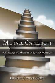 Michael Oakeshott on Religion, Aesthetics, And Politics (Eric Voegelin Institute Series in Political Philosophy)