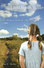 Cover of: Becoming Laura Ingalls Wilder | John E. Miller