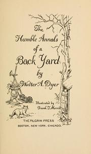 Cover of: The humble annals of a back yard