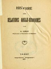 Cover of: Histoire des relations anglo-roumaines