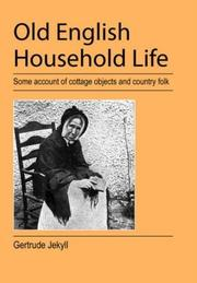 Old English household life by Gertrude Jekyll