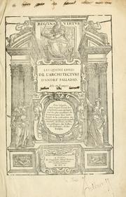 Les quatre liures de l'architecture d'André Palladio