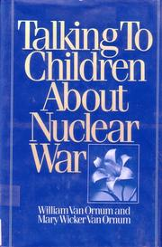 Cover of: Talking to Children about Nuclear War