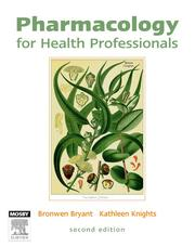 Cover of: Pharmacology for Health Professionals | Bronwen Bryant