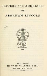 Cover of: Letters and addresses of Abraham Lincoln