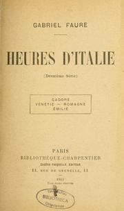 Cover of: Heures d'Italie: Lombardie, Vénetie, Marches, Ombrie.