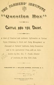 Cover of: The farmers institute question box on cattle and the dairy. |