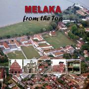 Cover of: Melaka from the Top | Dennis De Witt