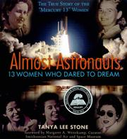 "Cover of: Almost astronauts: the true story of the ""Mercury 13"" women"