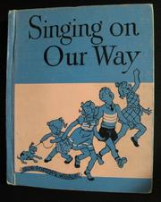 Cover of: Singing on our way | Lilla Belle Pitts