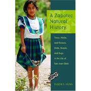 Cover of: A Zapotec natural history | Eugene S. Hunn