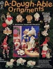 Cover of: A-Dough-Able Ornaments