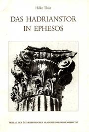 Cover of: Das Hadrianstor in Ephesos | Hilke Thür