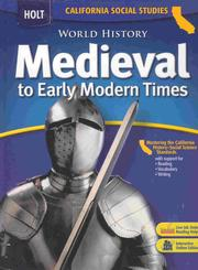 Holt World History Medieval to Early Modern Times (Teachers Edition California Social Studies)