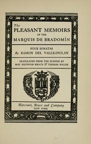 Cover of: The pleasant memoirs of the Marquis de Bradomín: four sonatas
