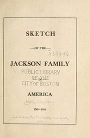 Cover of: Sketch of the Jackson family in America, 1765-1916. | Clayton Keith