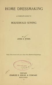 Cover of: Home dressmaking | Annie E. Myers