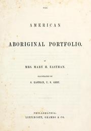 Cover of: The American aboriginal portfolio | Mary H. Eastman