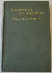 Cover of: elements of railroad engineering | William G. Raymond