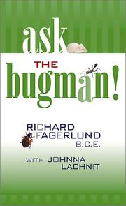 Cover of: Ask the Bugman | Richard Fagerlund, Johnna Lachnit
