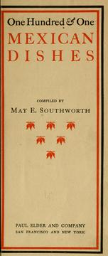 Cover of: One hundred & one Mexican dishes by May E. Southworth