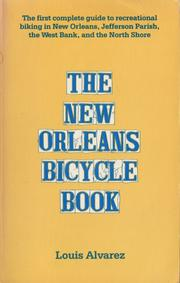 Cover of: New Orleans bicycle book | Louis Alvarez