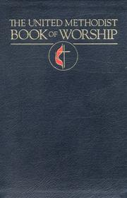 Cover of: The United Methodist Book of Worship