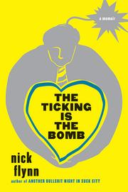 Cover of: The ticking is the bomb ...........a memoir