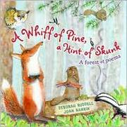 Cover of: A whiff of pine, a hint of skunk | Deborah Ruddell