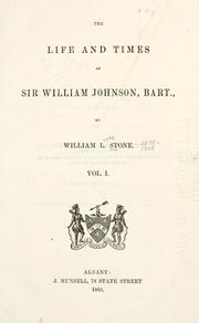 Cover of: life and times of Sir William Johnson, bart. | William Leete Stone