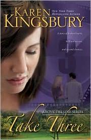 Cover of: Take three | Karen Kingsbury