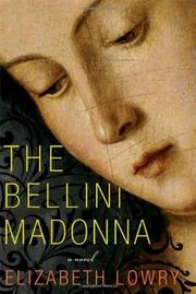 Cover of: The Bellini Madonna | Elizabeth Lowry